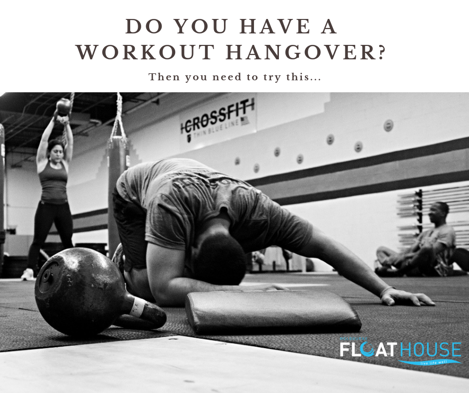 HOW TO COMBAT WORKOUT HANGOVERS
